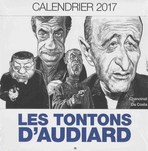 LES TONTONS D'AUDIARD 2017 par (Broché - Oct 19, 2016)