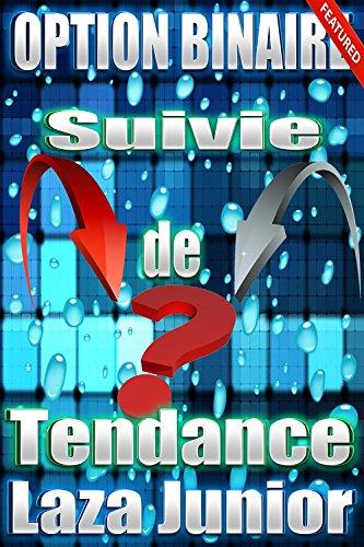 Couverture du livre Option Binaire: La Suivie de Tendance