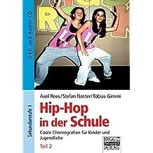 Hip-Hop in der Schule: Teil 2: DVD und Audio-CD