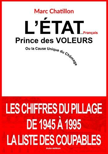 L'État...Français, Prince des voleurs