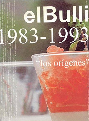 El Bulli I (1983-1993) (OTROS GASTRONOMIA) por Ferran Adria