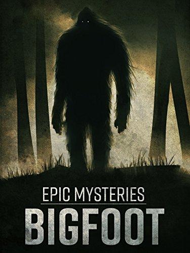 Epic Mysteries: Bigfoot