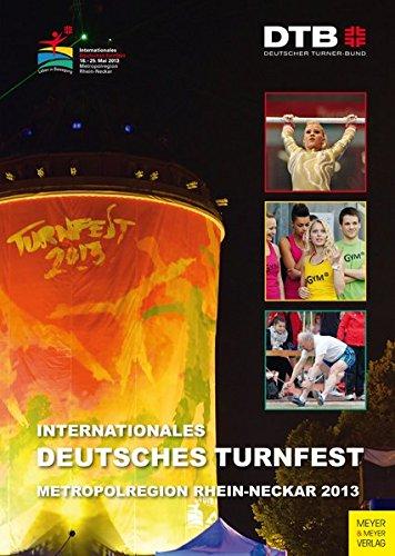 Internationales Deutsches Turnfest: Metropolregion Rhein-Neckar 2013