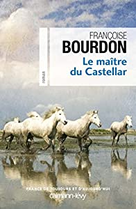 """Afficher """"Le Maître du Castellar"""""""