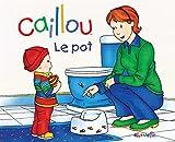 Caillou Le pot