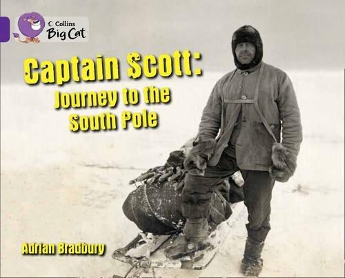 Captain Scott : journey to the South Pole