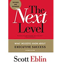 The Next Level: What Insiders Know About Executive Success (English Edition)