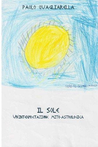 Il Sole: Un'interpretazione mito-astrologica