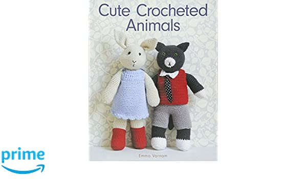 Cute Crocheted Animals: 10 Well-Dressed Friends to Make: Amazon de
