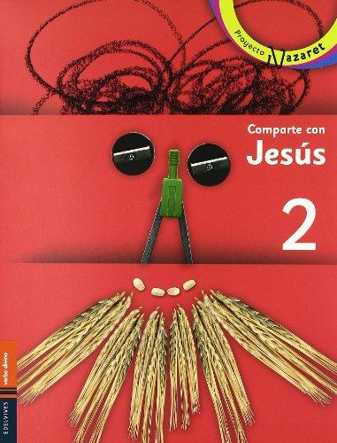 Comparte Con Jesus 2 (Nazaret)