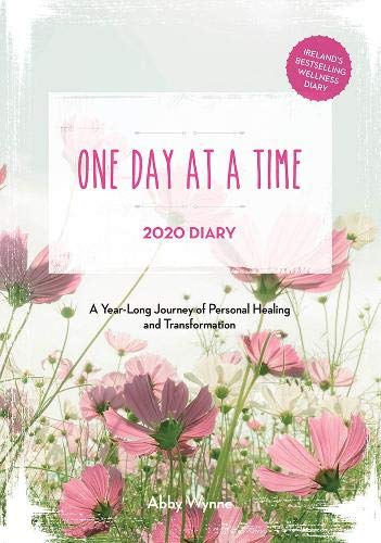 One Day at a Time Diary 2020: A Year Long Journey of Personal Healing and Transformation - one day at a time
