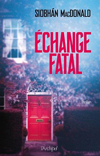 Échange fatal - Siobhan Macdonald (2017) sur Bookys