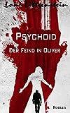 Image of Psychoid: Der Feind in Oliver