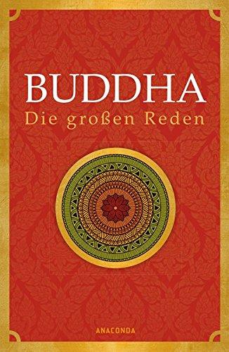 Buddha - Die großen Reden