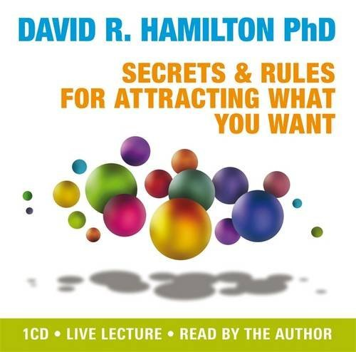 Secrets and Rules for Attracting What You Want