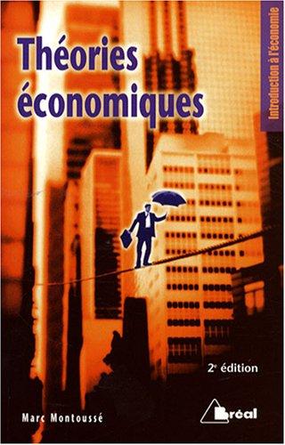 Théories économiques par Marc Montoussé