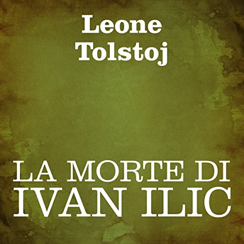La morte di Ivan Ilic  Audiolibri