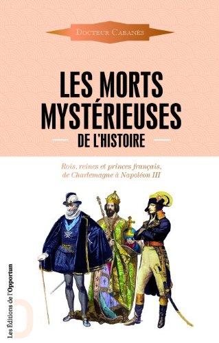 Les Morts mystérieuses de l'Histoire par Augustin Cabanes