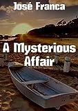 A Mysterious Affair (Portuguese Edition)
