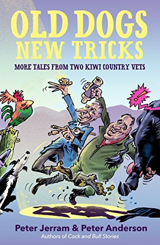 Old dogs new tricks more tales from two kiwi country vets ebook old dogs new tricks more tales from two kiwi country vets by jerram fandeluxe Epub