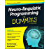 Neuro-linguistic Programming For Dummies (For Dummies (Psychology & Self Help))