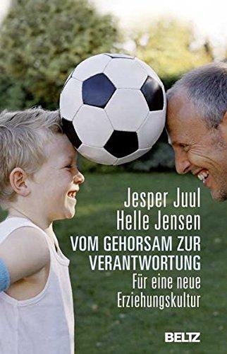 vom-gehorsam-zur-verantwortung-fur-eine-neue-erziehungskultur-beltz-taschenbuch-ratgeber