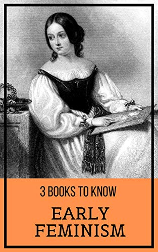 3 books to know: Early Feminism (English Edition)