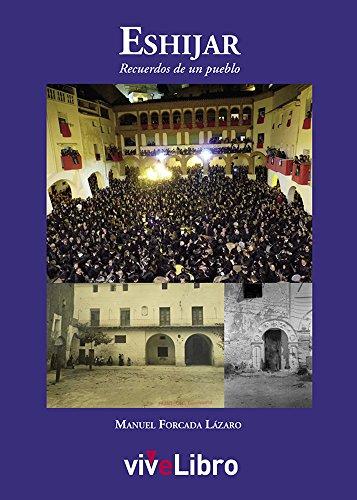 Eshijar: Recuerdos de un pueblo por Manuel Forcada Lázaro