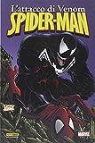 L'attacco di Venom. Spider-Man