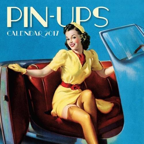 Pin-Ups mini wall calendar 2017 (Art calendar)