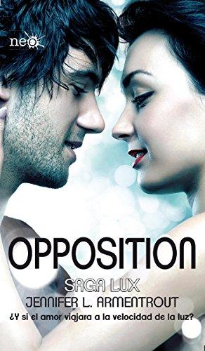 Opposition (Saga LUX 5) par Jennifer L. Armentrout