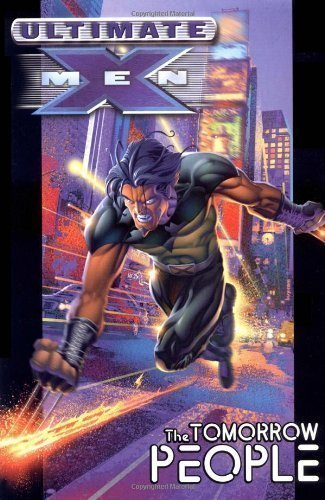 Ultimate X-Men Volume 1: Tomorrow People TPB