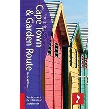 Cape Town & Garden Route (includes Stellenbosch, Paarl, Hermanus, Plettenberg Bay) (Footprint Focus Guide)