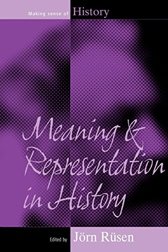 Meaning and Representation in History (Making Sense of History)