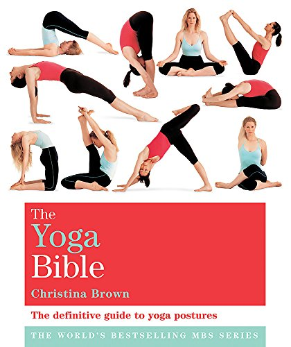 The Classic Yoga Bible: Godsfield Bibles