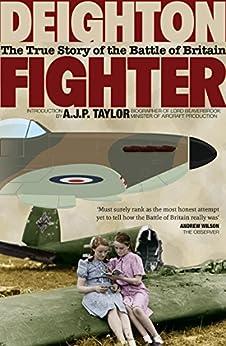 Fighter: The True Story of the Battle of Britain von [Deighton, Len]