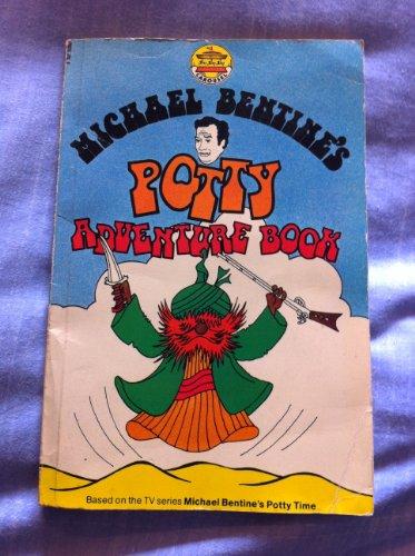 Michael Bentine's potty adventure book