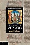 The Cambridge Companion to Francis of Assisi (Cambridge Companions to Religion)