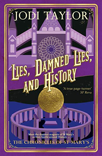 Lies, Damned Lies, and History (Chronicles of St. Mary's Book 7) (English Edition)