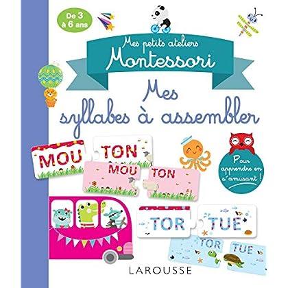 Mes petits ateliers Montessori Mes syllabes à assembler