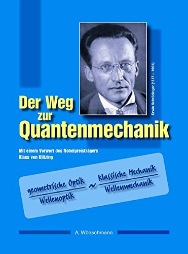Der Weg zur Quantenmechanik