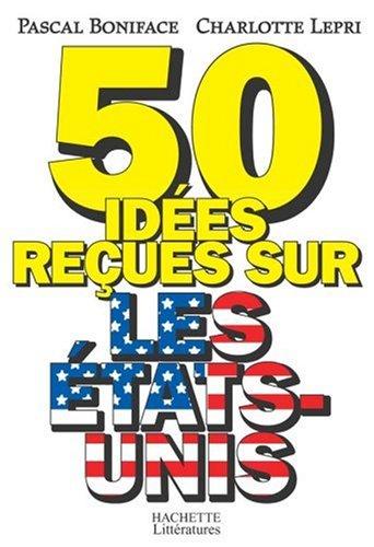 50 ides reues sur les Etats-Unis
