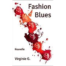Fashion Blues: Nouvelle (D'ombres et de Lumière t. 2) (French Edition)
