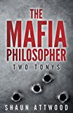 The Mafia Philosopher: Two Tonys