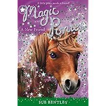 A New Friend (Magic Ponies)