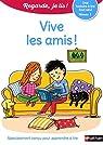 Regarde, je lis ! CP Niv 1 : Vive les amis ! par Battut
