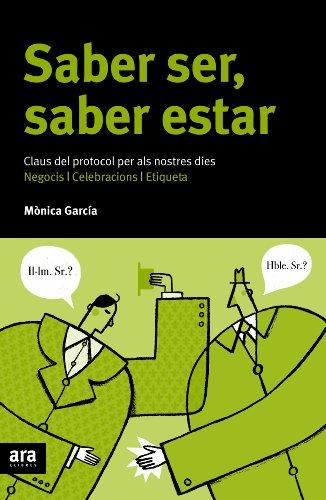 Saber ser, saber estar (Sèrie B) por Mònica Garcia Messegué