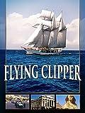 Flying Clipper - Traumreise unter weißen Segeln