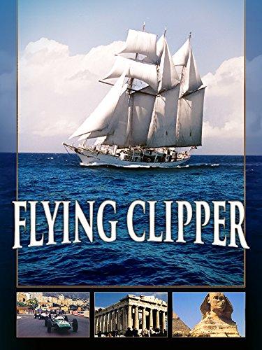 Flying Clipper - Traumreise unter weißen Segeln [dt./OV]