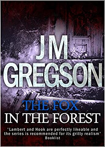 The Fox in the Forest (Lambert and Hook Detective series Book 5)